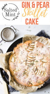 Pear and gin cake in a cast iron skillet with text overlay.